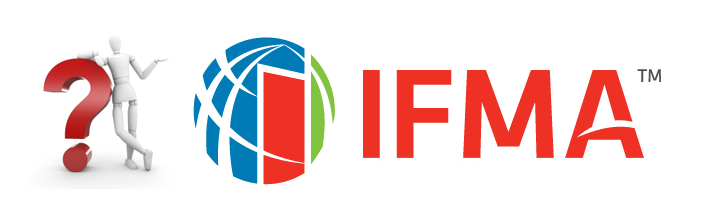 Why IFMA? Empowering Facility Professionals Worldwide